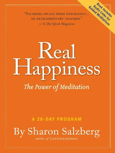 Real Happiness: The Power of Meditation